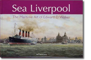 Edward D Walker - Sea Liverpool Book